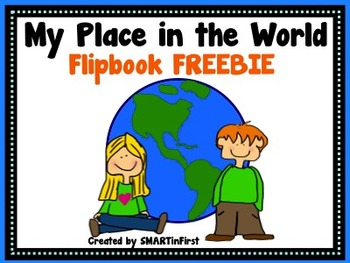 My Place in the World Flipbook Freebie