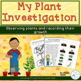 My Plant Investigation- Observing and Learning About Plant Parts and Growth