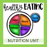 Healthy Eating / Food Pyramid Nutrition Unit