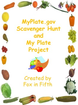 My Plate - Scavenger Hunt and My Plate Project