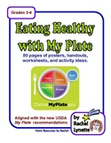 My Plate Unit: 80 Pages Aligned w/ the New USDA Nutrition Standards