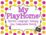 My PlayHome App Speech Language Therapy Companion Packet
