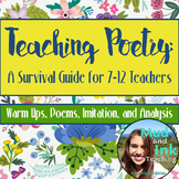 Teaching Poetry: A Survival Guide {Warm Ups, Poems & Analysis for Slam Poetry}