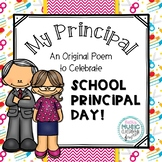 My Principal! Original Poem/Note for School Principal Day