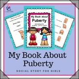My Puberty Social Story (for girls only)