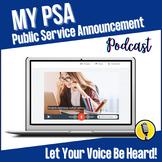 My Public Service Announcement Podcast: Let Your Voice Be Heard! Tech Project