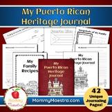 My Puerto Rican Heritage Journal