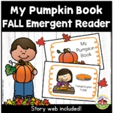 My Pumpkin Book Emergent Reader and Story Web