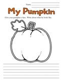 My Pumpkin - Kindergarten Writing Prompt for Halloween
