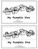 My Pumpkin Vine-Emergent Reader-Kindergarten or First Grade