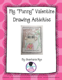 """My """"Punny"""" Valentine Drawing Activities"""