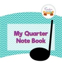 My Quarter Note Activity Book