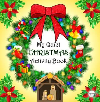 My Quiet Christmas Book (Religious) by LilyVale Learning