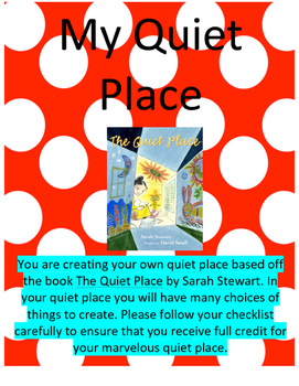 The Quiet Place by Sarah Stewart(Cross - Curricular Project Based Learning Unit)