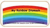 My Rainbow stomach