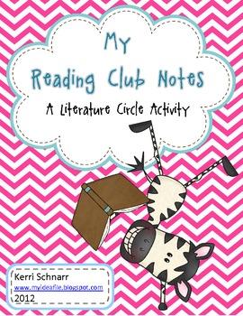 My Reading Club Notes: A Literature Circle Activity