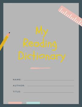 My Reading Dictionary