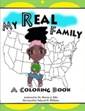 My Real Family Coloring Book
