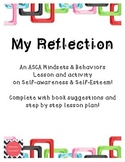 My Reflection: an ASCA Mindsets & Behaviors aligned lesson