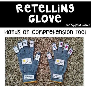 My Retelling Glove (A Hands-On Comprehension Tool)