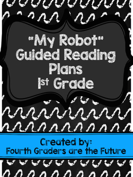 My Robot Guided Reading Plans