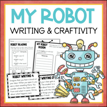 My Robot Writing and Craftivity