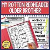 My Rotten Redheaded Older Brother Comprehension Activities