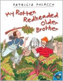 My Rotten Redheaded Older Brother by P. Polacco