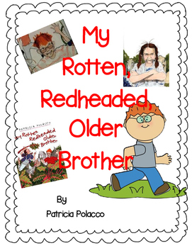 My Rotten, Redheaded Older Brother by Patricia Polacco