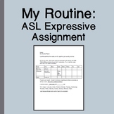 My Routine ASL Expressive Assignment