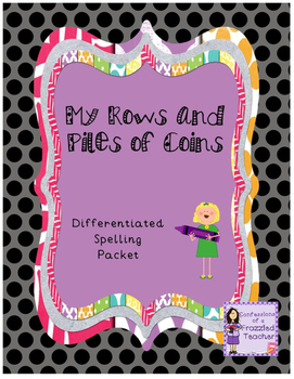 My Rows and Piles of Coins Spelling Packet (Scott Foresman