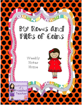 My Rows and Piles of Coins Take Home Letters (Scott Foresm