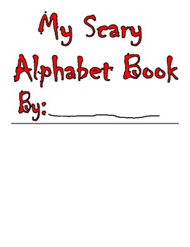 My Scariest Alphabet Book