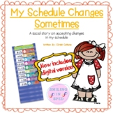 My Schedule Changes Sometimes (A Social Story)