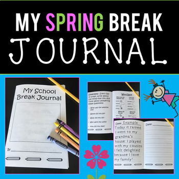 Spring Break Journal - Fun Writing Homework!