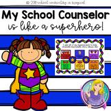 My School Counselor is Like a Superhero