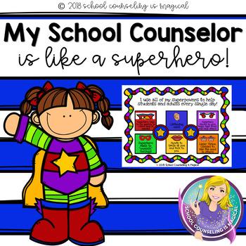 My School Counselor is Like a Superhero (School Counselor