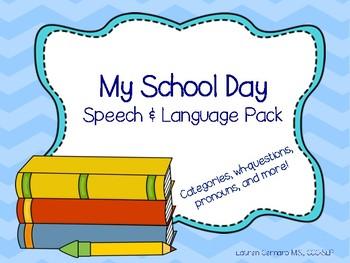 My School Day Speech & Language Pack