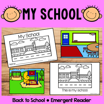 My School | Emergent Readers | Back to School