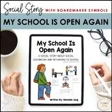 My School Is Open Again - A Coronavirus Social Story (Boar