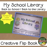 My School Library - Back to the Library! Orientation Primary Flip Book
