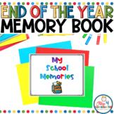 My School Memories End of the Year Memory Book