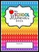 My School Memory Book: documenting school memories and academic growth