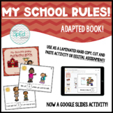 My School Rules!  Adapted Book for Special Education/Autism/Pre-K