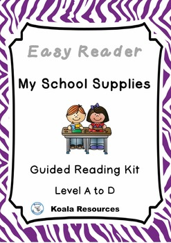 My School Supplies Differentiated Easy Readers Back To School