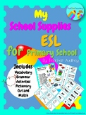 My School Supplies ESL EFL