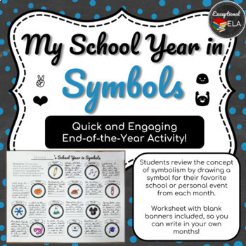My School Year in Symbols: An End of the Year Activity for Secondary Students