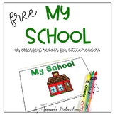 My School emergent reader {FREEBIE}