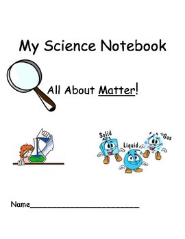 My Science Notebook: Matter experiments
