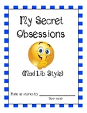 EFL/ESL Activity: My Secret Obsession (Mad Lib style)